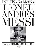 Lionel Andres Messi: Domenico Dolce
