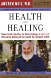 img - for Health and Healing: The Philosophy of Integrative Medicine and Optimum Health book / textbook / text book