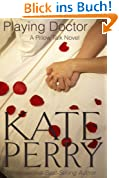 Playing Doctor (A Pillow Talk Novel Book 2) (English Edition)