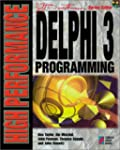 High Performance Delphi 3 Programming