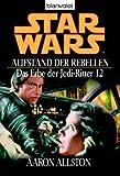 Star Wars - Das Erbe der Jedi-Ritter 12,  Aufstand der Rebellen
