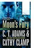 Moon's Fury (0765374390) by Adams, C. T.