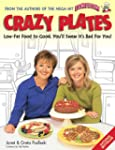 Crazy plates: Low-fat food so good, y...