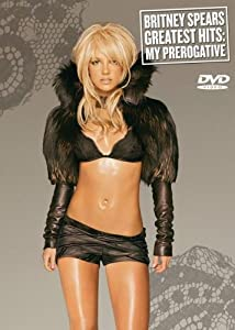 Britney Spears: Greatest Hits - My Prerogative [DVD]