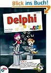 Delphi f�r Kids (mitp f�r Kids)