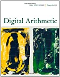 Milos D. Ercegovac Digital Arithmetic (The Morgan Kaufmann Series in Computer Architecture and Design)
