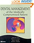 Dental Management of the Medically Co...
