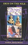 img - for Eros on the Nile book / textbook / text book