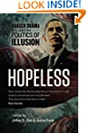 Hopeless: Barack Obama and the Politi...