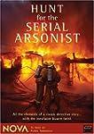Hunt for Serial Arsonist
