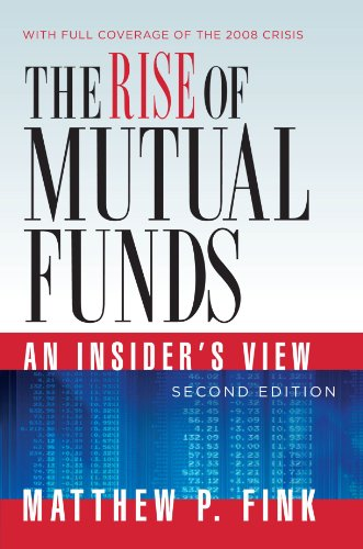 The Rise of Mutual Funds: An Insider's View