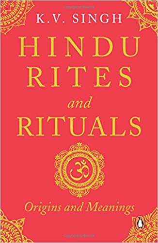 Amazon: Hindu Rites and Rituals – Where They Come from and What They Mean by K V Singh @ Rs 96 (62% OFF)