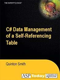 C# Data Management of a Self-Referencing Table