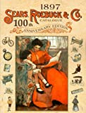 Sears, Roebuck and Company Catalogue - 100th Anniversary Edition