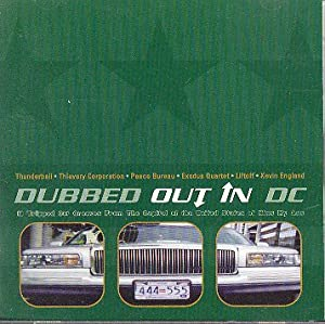 Dubbed Out in DC : Compiled by Thievery Corporation