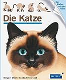Die Katze: Meyers kleine Kinderbibliothek 51