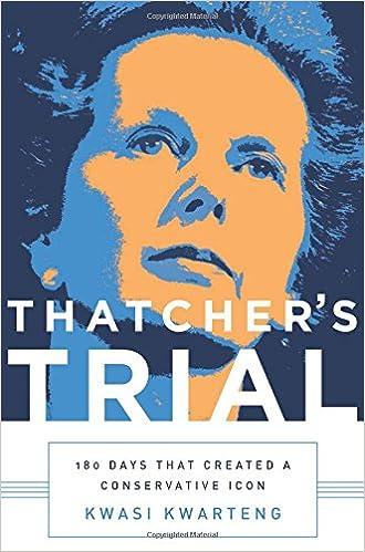 Kwarteng – Thatcher's Trial