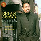 Brian Asawa - more than a day ~ music of Ned Rorem
