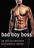ROMANCE: Bad Boy Boss (Office Bad boy Taboo Boss Colleague) (Workplace Boss Rich Menage Short Stories)