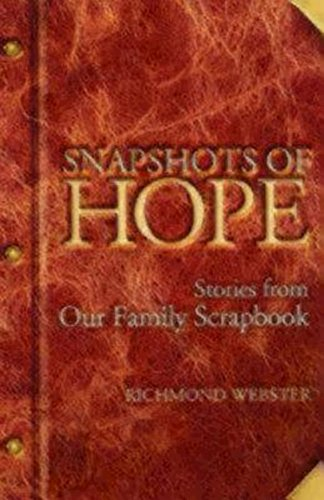 Snapshots of Hope: Stories from Our Family Scrapbook