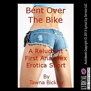 Bent Over the Bike Audiobook