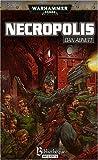 echange, troc Dan Abnett - Warhammer 40.000, Tome : Necropolis