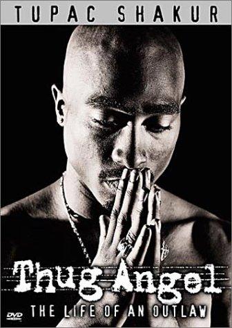 Tupac Shakur: Thug Angel [DVD]