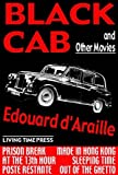 Black Cab: And Other Movies (Living Time Fiction)