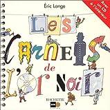 echange, troc Eric Lange - Les carnets de l'or noir