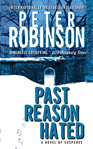 Past Reason Hated (Inspector Banks Novels)