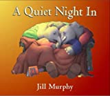 Jill Murphy A Quiet Night in