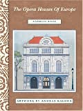 The Opera Houses of Europe DeLuxe Address Book (1569065055) by Andras Kaldor