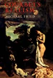 Courbet's Realism (0226262154) by Fried, Michael