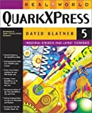 Real World QuarkXPress 5 (0201354926) by Blatner, David