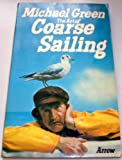 The art of coarse sailing (0099099500) by MICHAEL GREEN