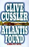 Atlantis Found A Dirk Pitt Adventure