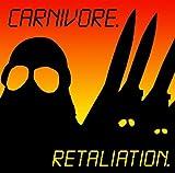 CARNIVORE-RETALIATION