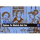More Dykes to Watch Out for: Cartoons ~ Alison Bechdel