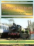 The Swindon and Cricklade Railway (British Railways Past & Present)