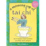 A Morning Cup of Tai Chi [Spiral-bound]