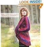 knit, Swirl! Uniquely Flattering, One Piece, One Seam Swirl Jackets; Foreword by Cat Bordhi
