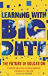 Learning With Big Data (Kindle Single...