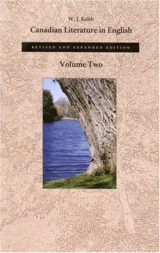 Canadian Literature in English: Volume Two