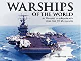 Warships of the World: An Illustrated Encyclopedia with More Than 500 Photographs (0754823970) by Chant, Christopher