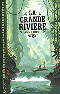 La grande rivière par Rossi