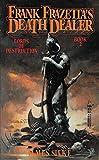 Lords of Destruction (Death Dealer, Book 2) (0812538218) by Frank Frazetta