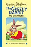 The Greedy Rabbit and Other Stories (Award Popular Reward Series)