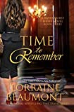 TIME TO REMEMBER: RAVENHURST SERIES: BOOK 3: A NEW ADULT TIME TRAVELING ROMANCE (A Ravenhurst Series)