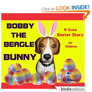 Bobby the Beagle Bunny (A Cute Easter Story)