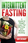 Intermittent Fasting: a Guide to Weig...